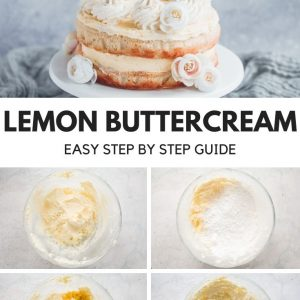 5 images depicting how to make lemon buttercream Pinterest image with text overlay.