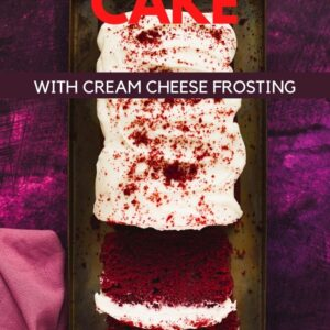 A red Velvet Loaf Cake on a dark pink background. Pinterest image with text overlay.