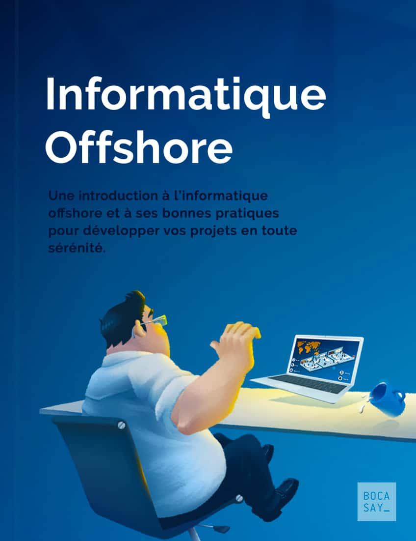 Ebook : Réussir l'externalisation de son projet informatique offshore