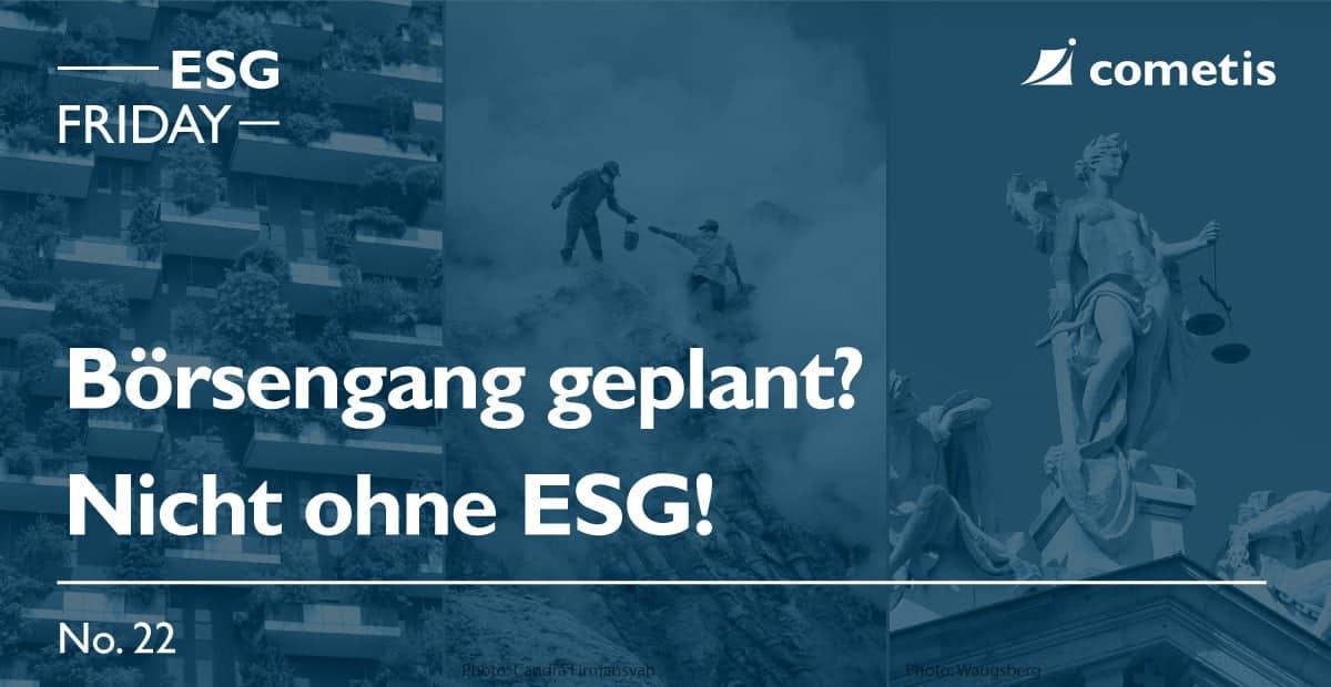 Börsengang geplant? Nicht ohne ESG!
